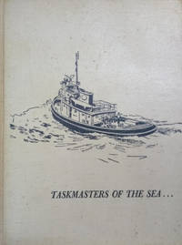 image of Taskmasters of the Sea:  The Story of Blount Marine Corporation, Warren,  Rhode Island
