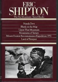 Eric Shipton : The 6 Mountain-Travel Books