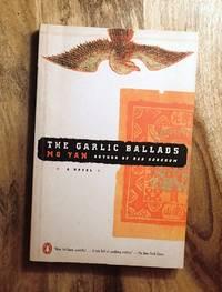 image of THE GARLIC BALLADS :  A Novel of China (