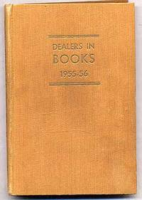 A Directory of Dealers In Secondhand and Antiquarian Books in the British Isles, 1955-56
