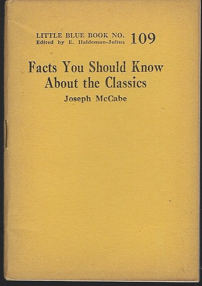 FACTS YOU SHOULD KNOW ABOUT THE CLASSICS, McCabe, Joseph
