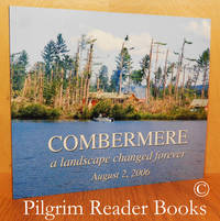 image of Combermere: A Landscape Changed Forever, August 2, 2006.
