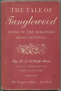 The Tale of Tanglewood, scene of the Berkshire Music Festivals