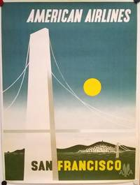 [Vintage Poster:] AMERICAN AIRLINES  SAN FRANCISCO