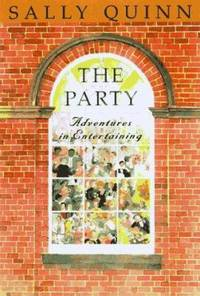 image of The Party : A Guide to Adventurous Entertaining