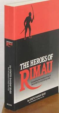 image of The Heroes of Rimau : Unravelling the Mystery of One of WWII's Most Daring Raids