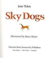 SKY DOGS by  JANE YOLEN - Signed - from Aleph-Bet Books, Inc. and Biblio.co.uk