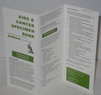 AIDS & Cancer Specimen Bank [brochure]