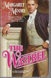 The Wastrel (Most Unsuitable Men Trilogy, Book 1) (Harlequin Historical #344)