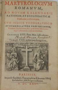Martyrologium Romanum ad Novam Kalendarii Rationem, et Ecclesiasticae Historiae, Restitutum..