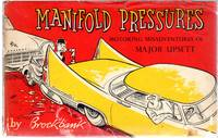 Manifold Pressures - Motoring Misadventures of Major Upsett by  Russell Brockbank - Paperback - First  Edition - 1958 - from YesterYear Books (SKU: 064487)