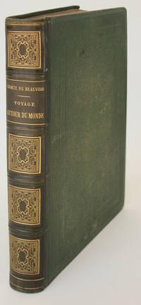 Voyage Autour du Monde par le Comte de Beauvoir.  Australie, Java, Siam, Canton, Pekin, Yeddo, San Francisco