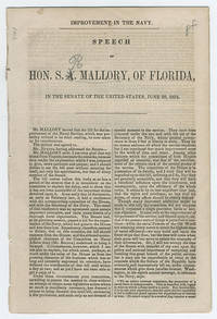 Improvement in the Navy. Speech of Hon. S. A. Mallory, of Florida, in the Senate of the United States, June 20, 1854.