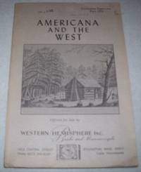Americana and the West: Western Hemisphere Books and Manuscripts Catalogue 31, Fall 1971
