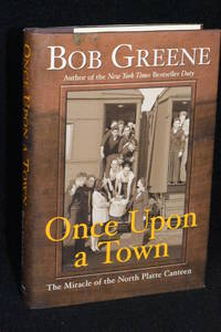 image of Once Upon a Town; The Miracle of the North Platte Canteen
