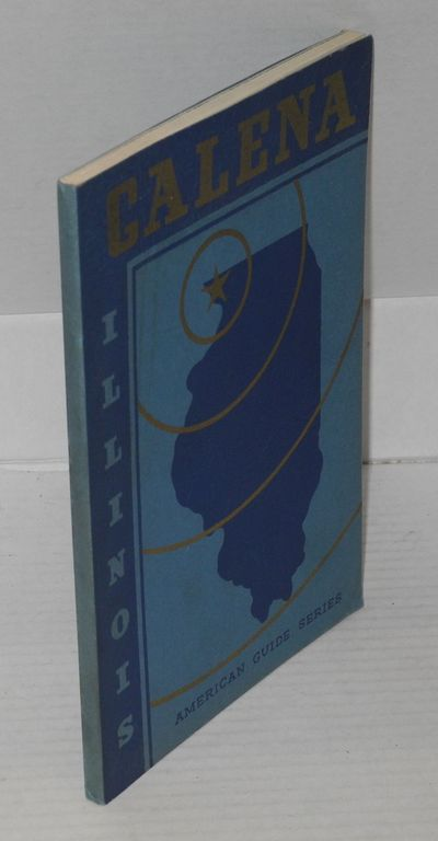 Galena: The City of Galena, 1937. Paperback. 80p. + 16p. b&w photos, illustrated with woodcuts, plan...