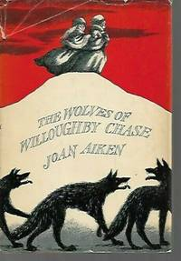 image of The Wolves Of Willoughby Chase (1962, Doubleday 1st American Edition w/ Edward Gorey Dj)