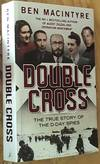 Double cross – The True Story of the D-Day Spies
