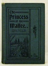 The Princess of the Mallee.  A typical story Australian life in the Mallee