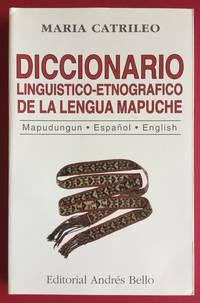 DICCIONARIO LINGUISTICO-ETNOGRAFICO DE LA LENGUA MAPUCHE
