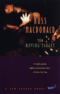 The Moving Target by Ross Macdonald - Paperback - 1998-01-03 - from Books Express and Biblio.com