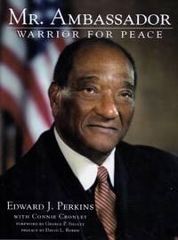 Mr. Ambassador: Warrior for Peace