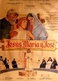 Jesús, María y José. Con Guillermo Murray, Gayle Bedall,  Juan Miranda, Xavier Loya (Cartel de la película)