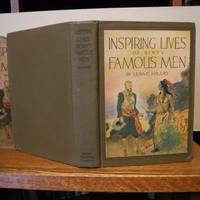 Inspiring Lives of Sixty Famous Men