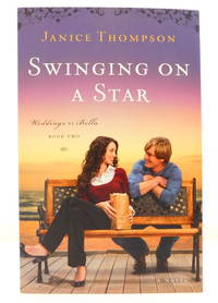 Swinging on a Star (Weddings by Bella, Book 2)
