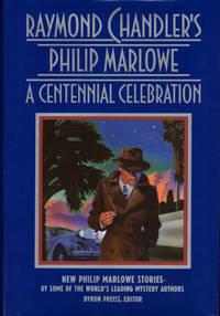RAYMOND CHANDLER'S PHILIP MARLOWE ~A Centennial Celebration