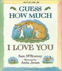 image of Guess How Much I Love You (Arabic/English)