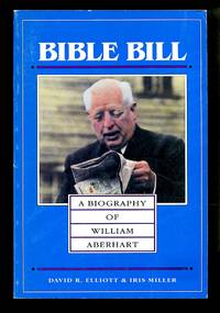 image of Bible Bill: A Biography of William Aberhart
