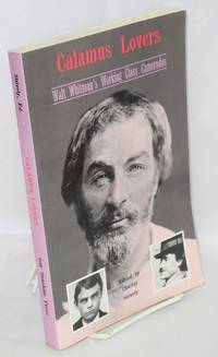 Calamus Lovers; Walt Whitman's working-class camerados