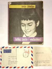 Lutke, ceste i vodoskoci [with letter from Ante Zemljar]