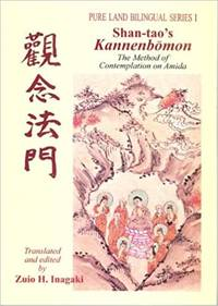 Shan-tao's Kannenbomon, The Method of Contemplation on Amida (Pure Land Bilingual Series I)