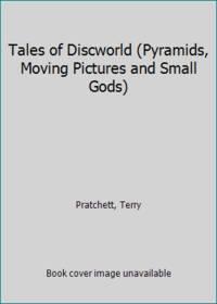 image of Tales of Discworld (Pyramids, Moving Pictures and Small Gods)