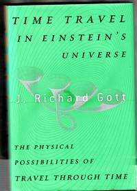 Time Travel in Einstein's Universe: The Physical Possibilities of Travel Through Time