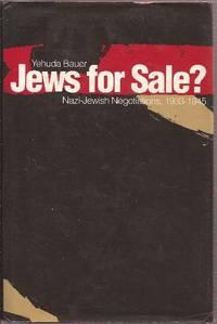 Jews for Sale? Nazi-Jewish Negotiations, 1933-1945