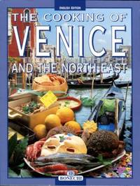 The Cooking Of Venice And The North-East