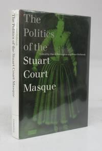 image of The Politics of the Stuart Court Masque