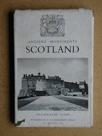 Illustrated Guide to Ancient Monuments. Volume 6 Scotland.