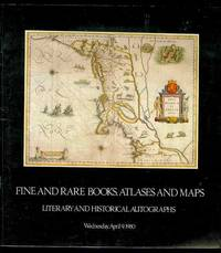 Fine Books & Manuscripts, Atlases & Maps, Literary & Historical Autographs (Wednesday, April 9, 1980)
