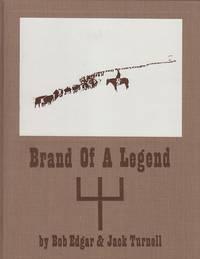 Brand of a Legend