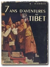 7 Ans D'Aventures au Tibet