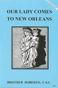Our Lady Comes to New Orleans
