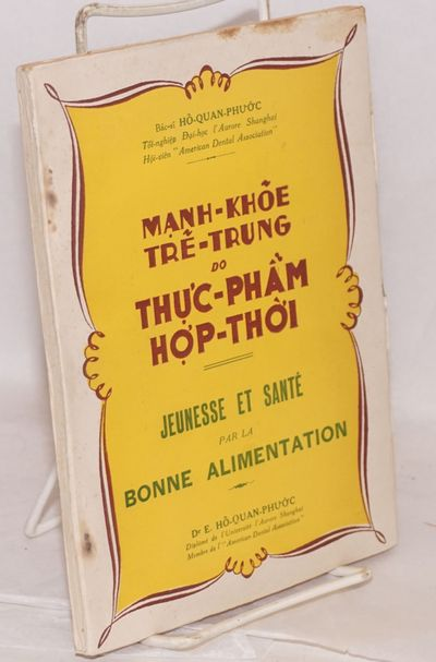 Saigon: Nguyen-Van-Công, 1951. 151p., foxed wraps, inscribed by author in English. First 71 pages i...