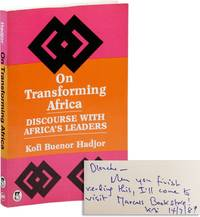 On Transforming Africa: Discourse with Africa's Leaders [Inscribed & Signed to Blanche Richardson] by  Kofi Buenor HADJOR - Paperback - Signed First Edition - [1987] - from Lorne Bair Rare Books and Biblio.com