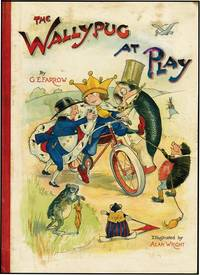 WALLYPUG AT PLAY by  G.E FARROW - from Aleph-Bet Books, Inc. and Biblio.co.uk