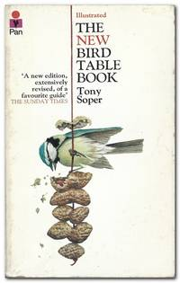 The New Bird Table Book by  Tony Soper - Paperback - Revised Edition; First Printing - 1975 - from Books in Bulgaria (SKU: 32671)