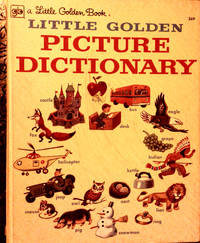 A Little Golden Book LITTLE GOLDEN PICTURE DICTIONARY by BY NANCY FIELDING HULICK - Hardcover - Thirty-Seventh Printing 1978 - 1959 - from RB BOOKS (SKU: Bookseller: RB Books CATC)